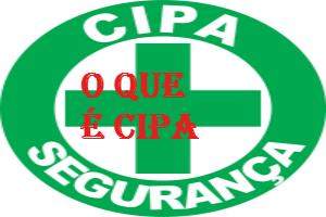 O que é CIPA? entenda as suas funções