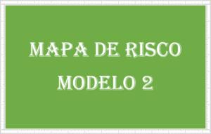 modelo 2 de mapa de risco em vision