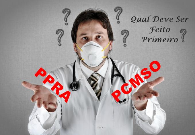 PPRA e PCMSO – Qual Deve Ser Feito Primeiro?
